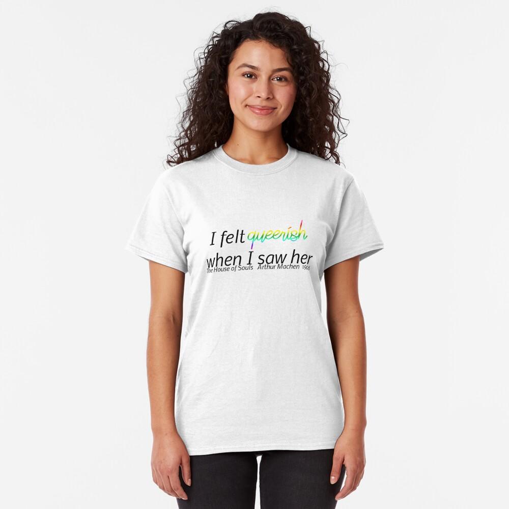 Feeling Queerish Classic T-Shirt