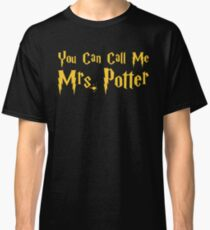 You Can Call Me Mrs.  Classic T-Shirt