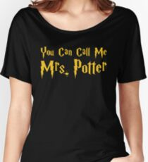 You Can Call Me Mrs.  Women's Relaxed Fit T-Shirt