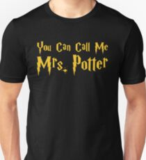 You Can Call Me Mrs.  Unisex T-Shirt