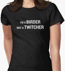 I'm a Birder NOT a Twitcher Women's Fitted T-Shirt