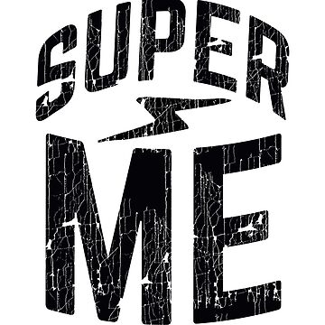 Super me by WAMTEES