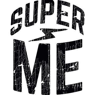 Super me by WAMTEES