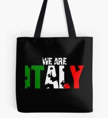We are Italy - Italien Flag Tote Bag