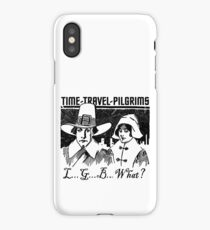 TIME-TRAVEL-PILGRIMS - SAY WHAT? iPhone Case/Skin