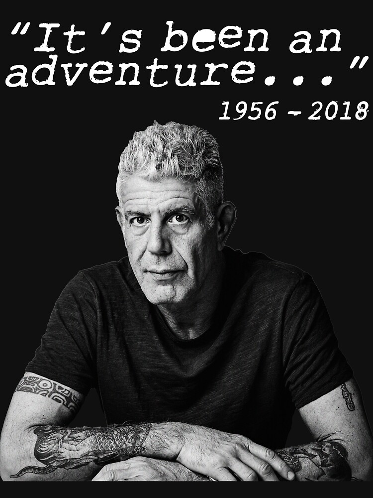 Anthony Bourdain It's been an adventure by coinho
