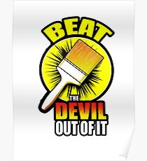 Beat The Devil Out Of It Poster