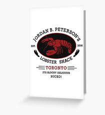 Jordan B. Peterson's Lobster Shack - Delicious! - Black Txt Greeting Card