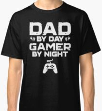 Mens Funny Fathers Day Shirt Dad By Day Gamer By Night Video Game Classic T-Shirt