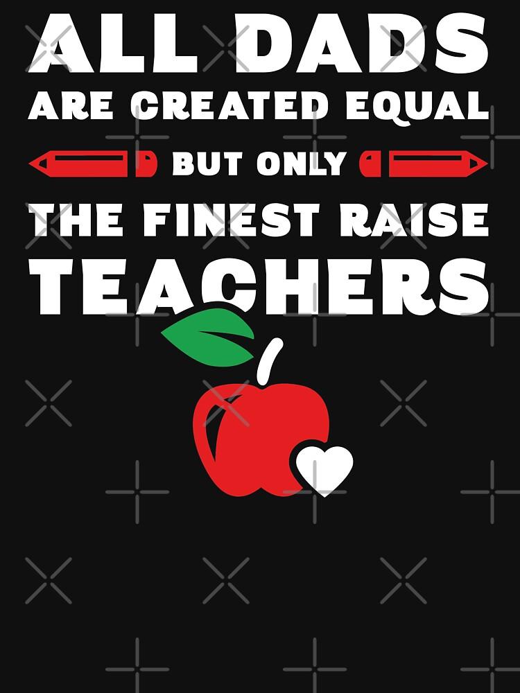 Teacher Father's Day Top by trendingorigins