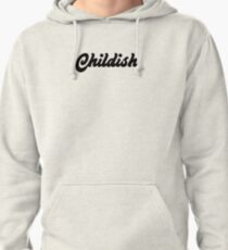 CHILDISH -TGF Pullover Hoodie