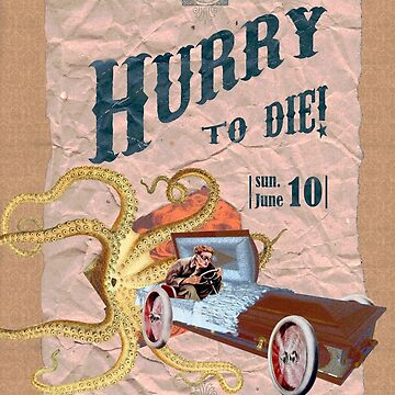 Hurry to die! by asolodoff