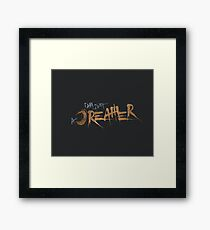 i am just a dreamer! Framed Print