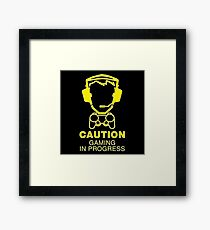 Caution Gaming In Progress Framed Print