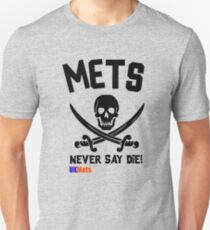 UKMets Never Say Die Unisex T-Shirt