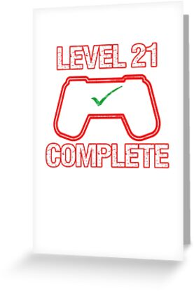 21st Birthday Present Level 21 Complete Computer Video Game Funny Gamer Gifts T Shirt