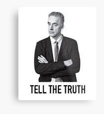 """Jordan Peterson: """"Sag die Wahrheit"""" Metallbild"""