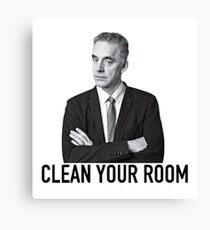 """Jordan Peterson: """"Reinigen Sie Ihr Zimmer"""" Leinwanddruck"""