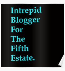Intrepid Blogger For The Fifth Estate Poster