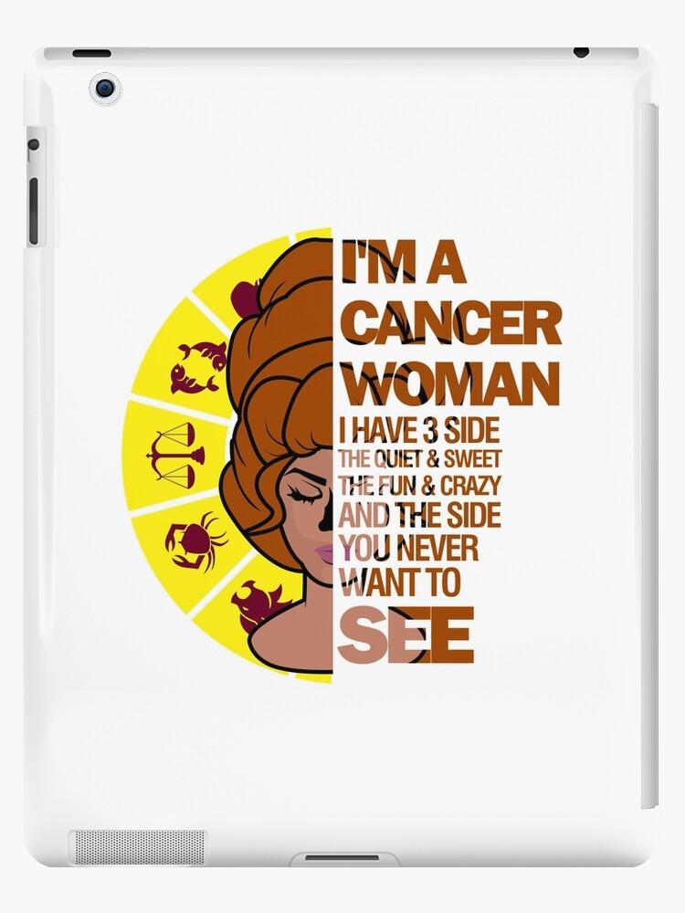 Cancer Woman I Have 3 Sides Birthday Horoscope
