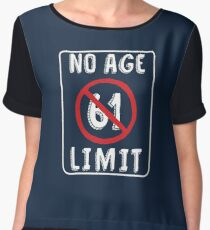 No Age Limit 61th Birthday Gifts Funny B Day For 61 Year Old Chiffon Top