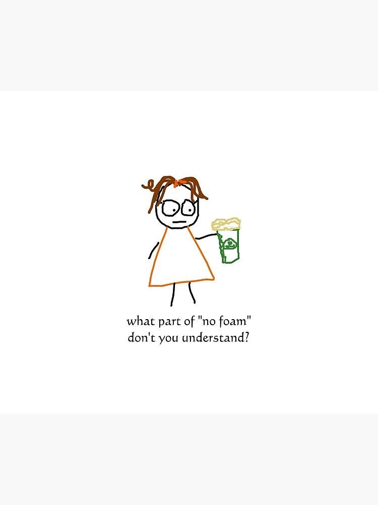 jenny quips: No Foam! by JennyQuips