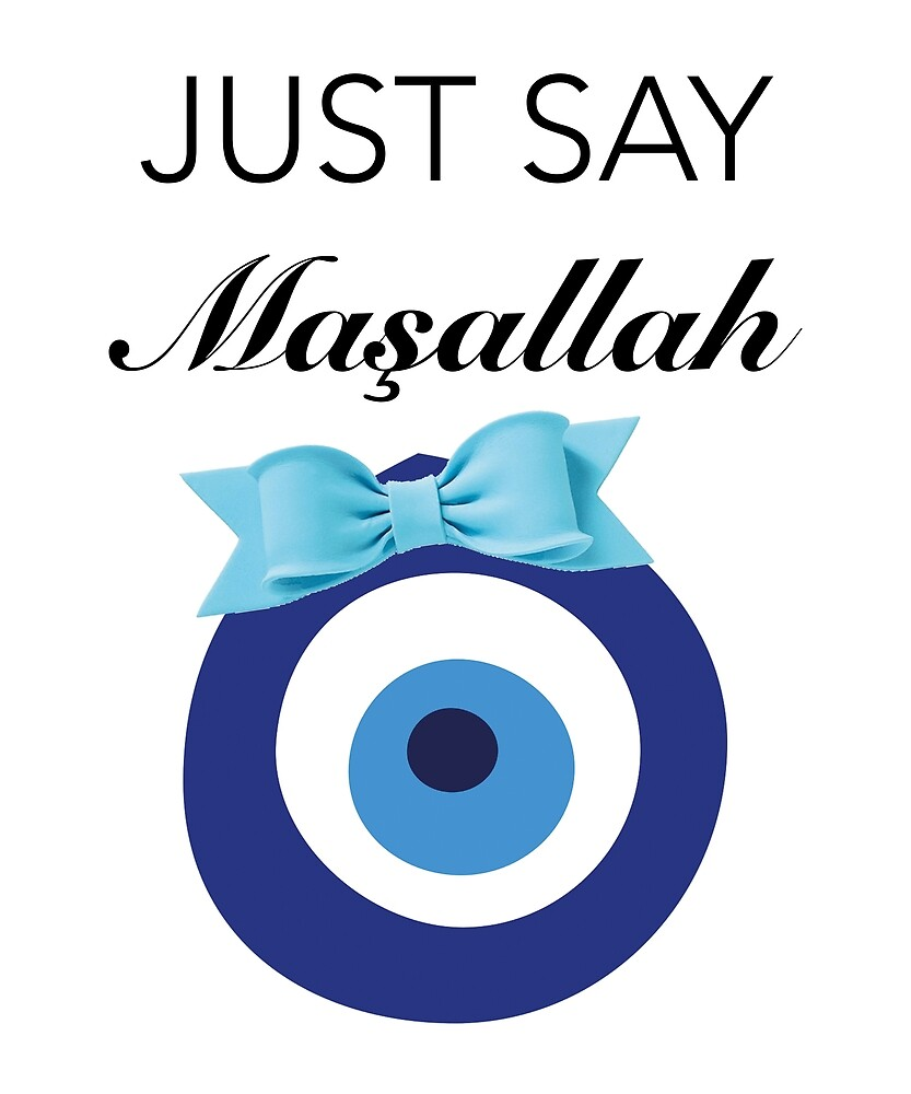 JUST SAY MASALLAH von Kemanciwear