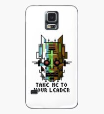 Take Me To Your Leader Case/Skin for Samsung Galaxy