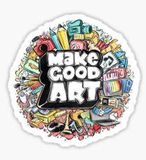MAKE GOOD ART Sticker