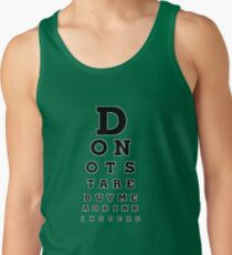 Don't Stare! Buy Me A Drink Instead. Tank Top
