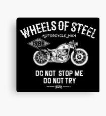 Motorcycle Man...Wheels Of Steel Canvas Print