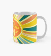 Life is Supposed to be Fun! Mug