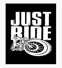 Just Ride - Motor Vintage Photographic Print