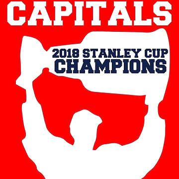 Washington Capitals - 2018 Stanley Cup Champions - Cup Hoist by mymainmandeebo