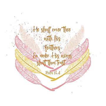 He will cover you with His feathers Bible Verse by motivateme