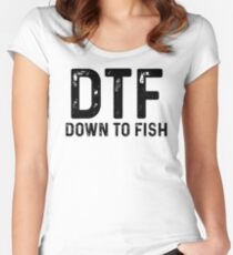 DTF Down To Fish. Women's Fitted Scoop T-Shirt