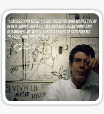 Anthony Bourdain ~ His Thoughts on Apathy Sticker