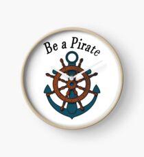 Be a pirate. Clock
