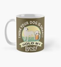 Think Your Dog is Smart? Hold My Beer | Dogo Argentino | NickerStickers on Redbubble Classic Mug