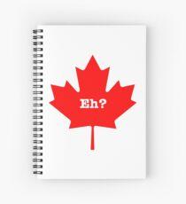 Canada, eh? Spiral Notebook