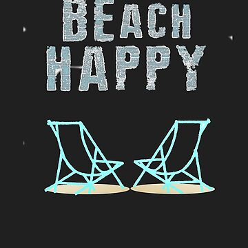 Beach Happy Vacation at the Ocean or Sea on Beach Chairs by TeodoraWorkshop
