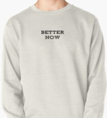 Better Now Post Malone Pullover