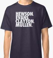 b4c922f71 Hewson Evans Clayton and Mullen Classic T-Shirt