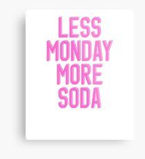 Less Monday More Soda KPop Metal Print