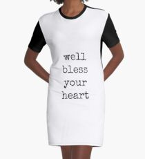 Southern, Bless your heart, sweet, girl, modern, dorm, typography Graphic T-Shirt Dress