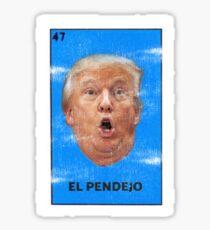 El Pendejo Funny President Donald Trump Parody Loteria Card Design Sticker