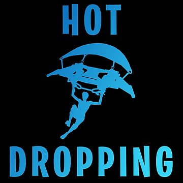 Hot Dropping - Fortnite by Epicloud