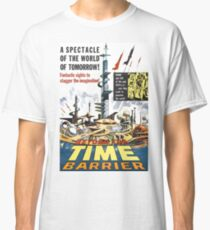 BEYOND THE TIME BARRIER Classic T-Shirt