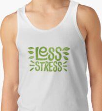 Camiseta de tirantes Menos estrés