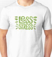Camiseta unisex Menos estrés